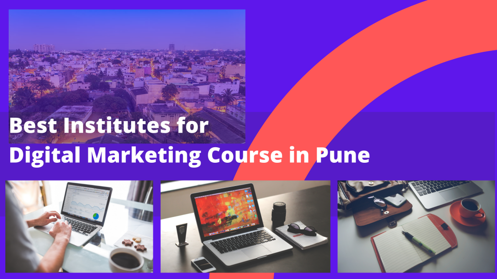 Best Institutes for Digital Marketing Course in Pune