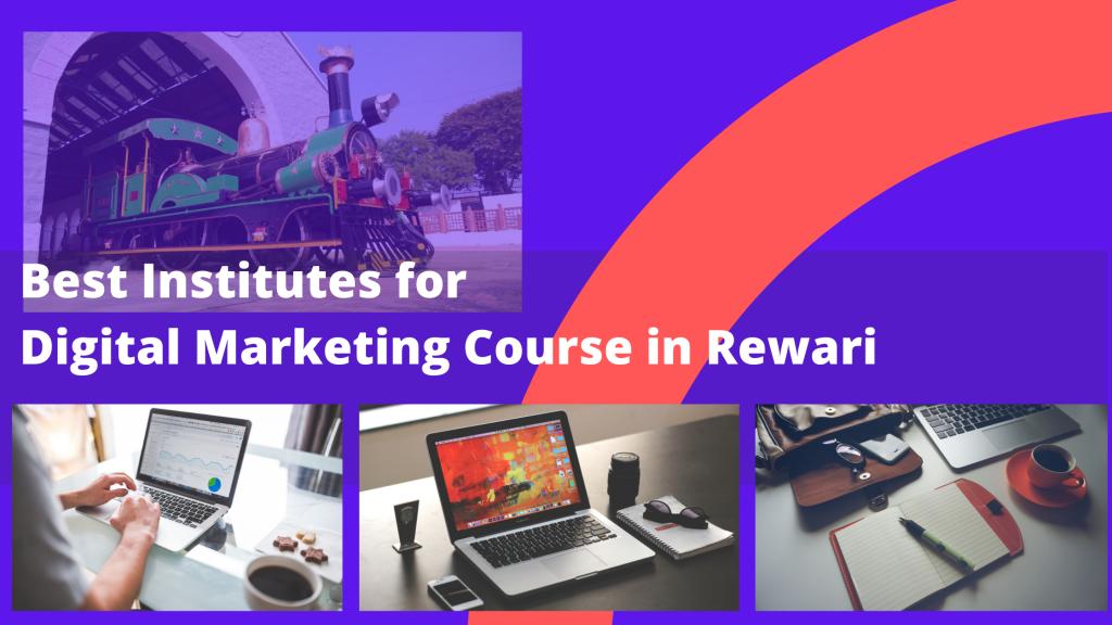 Best Institutes for Digital Marketing Course in Rewari