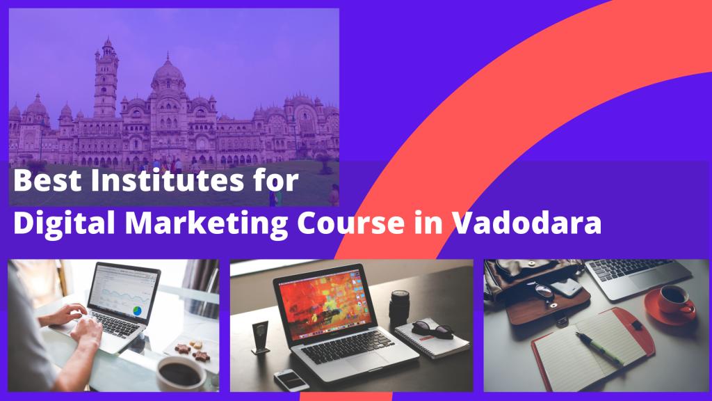 Digital Marketing Course in Vadodara