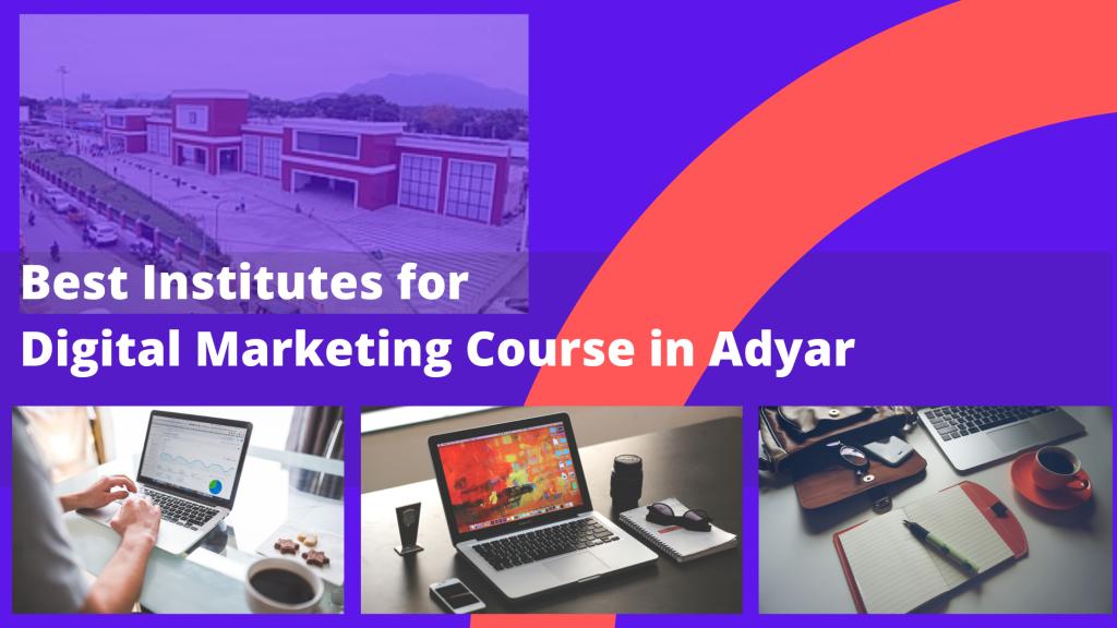 Digital Marketing Course in Adyar