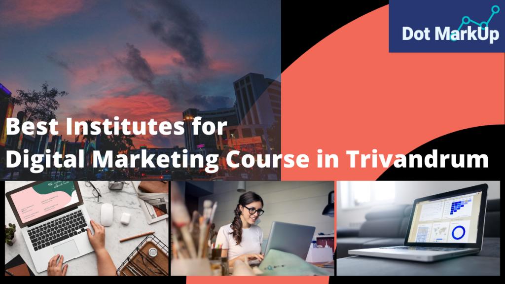 Best Institutes for Digital Marketing Course in Trivandrum