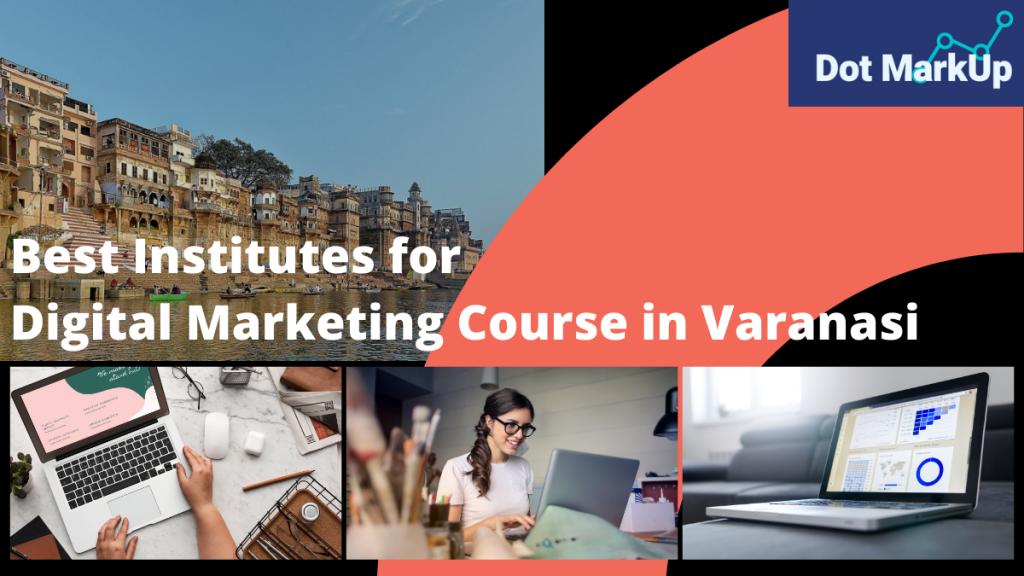 Best Digital Marketing Course in Varanasi - 2021