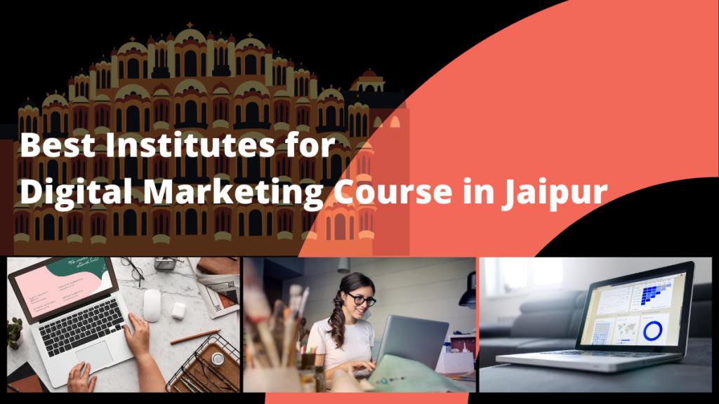 Best institutes for Digital Marketing Course in Jaipur