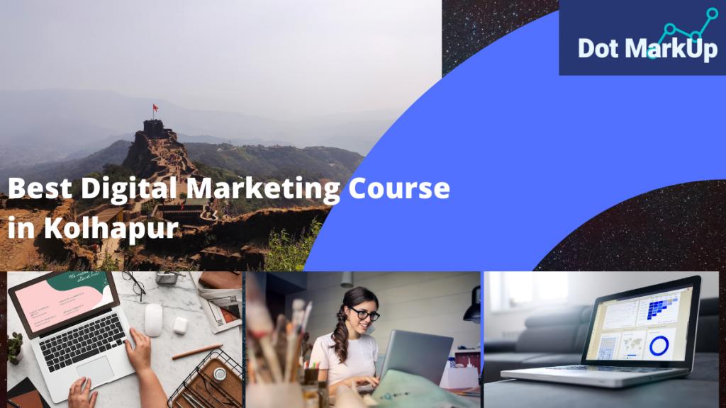 Digital Marketing Course in Kolhapur