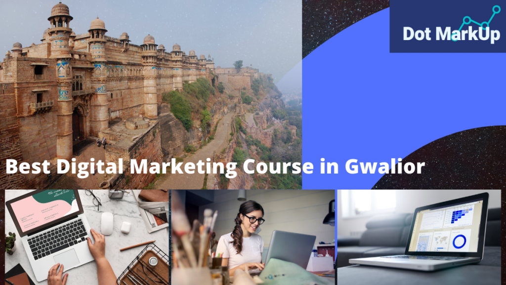 Digital Marketing Course in Gwalior, MP 2021
