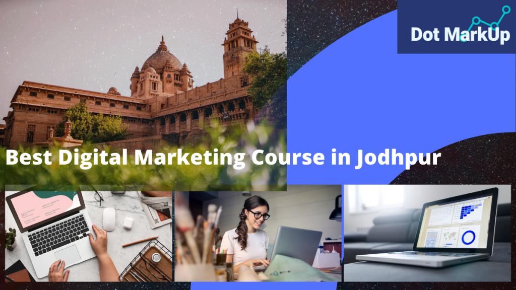 Best Digital Marketing Course in Jodhpur