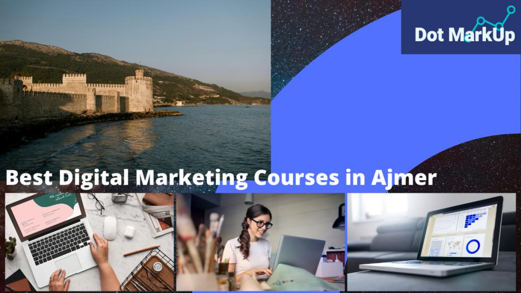 best digital marketing courses in Ajmer