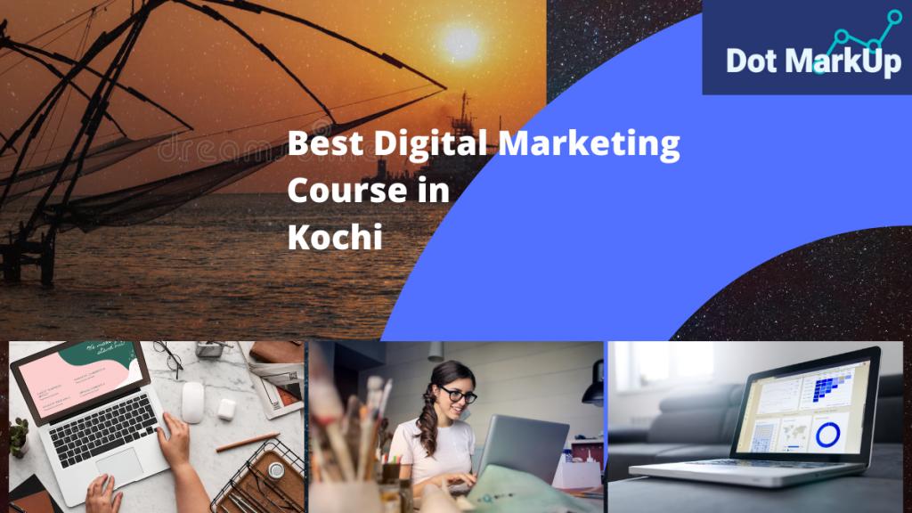 digital marketing course in Kochi.