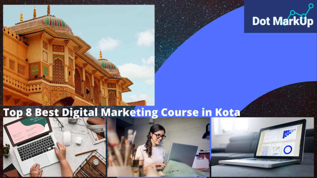 Top 8 Best Digital Marketing Course in Kota