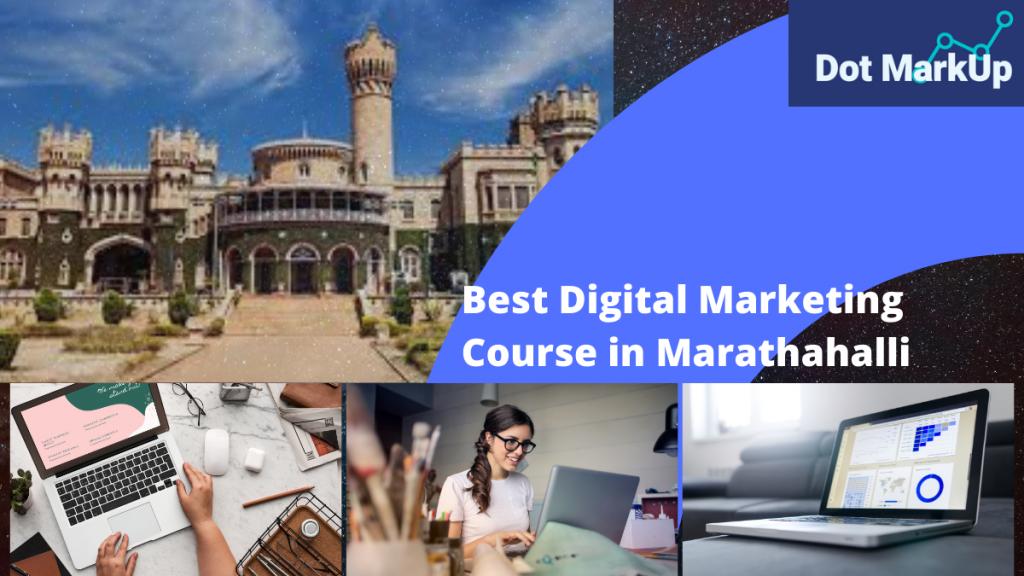 Digital marketing course in Marathahalli